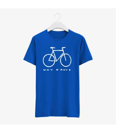 Blue why Drive T-Shirt
